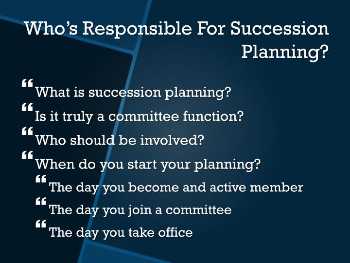 What is succession planning?
