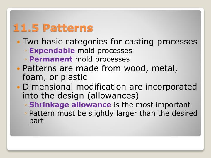Two basic categories for casting processes