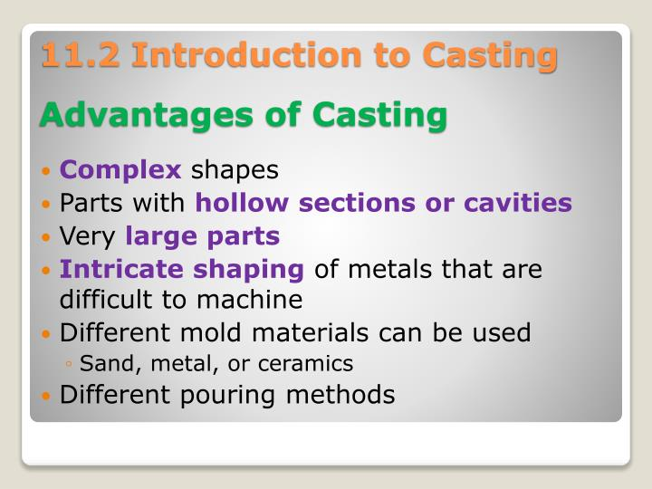 11.2 Introduction to Casting