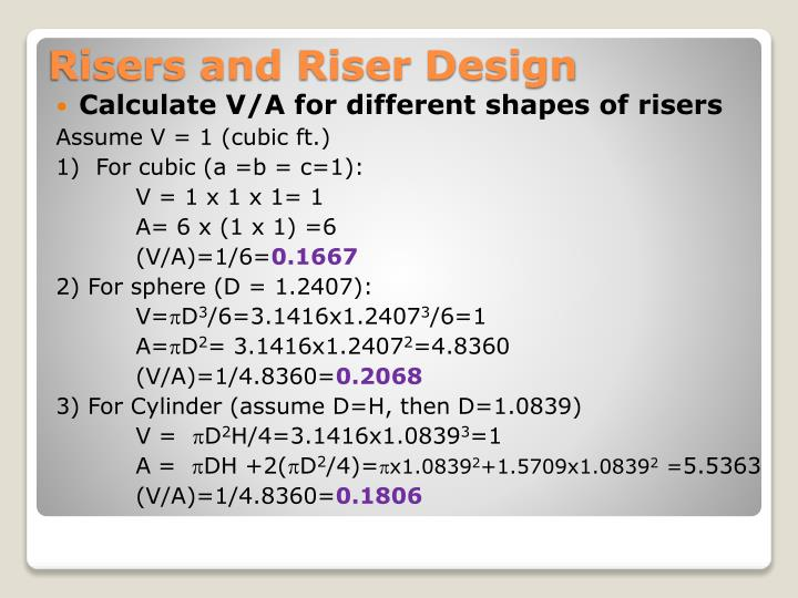 Calculate V/A for different shapes of risers