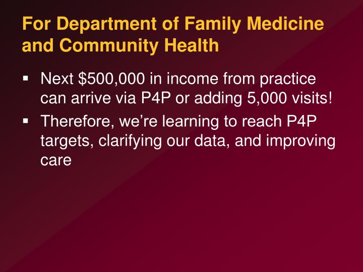 For Department of Family Medicine and Community Health