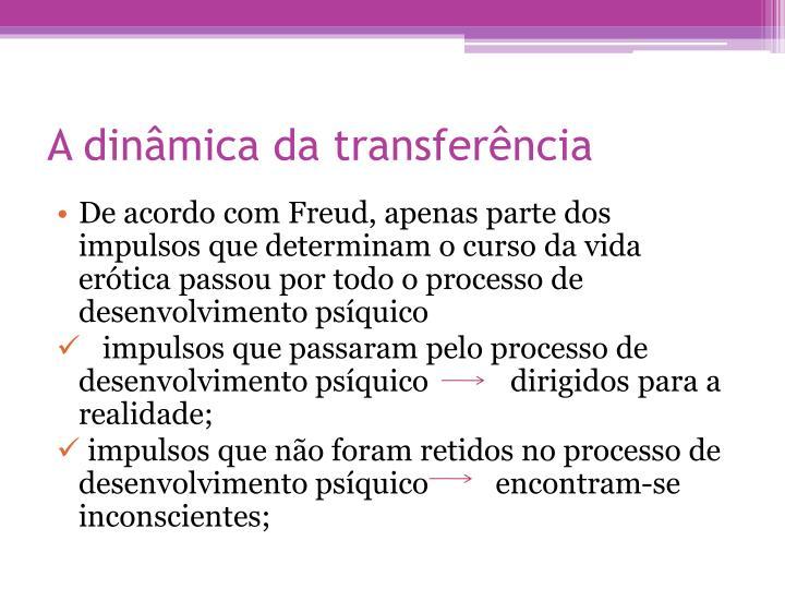 A dinâmica da transferência