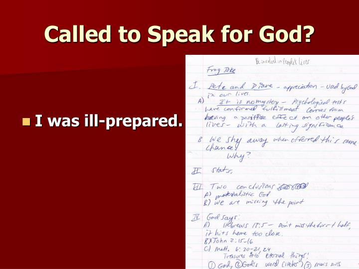 Called to Speak for God?