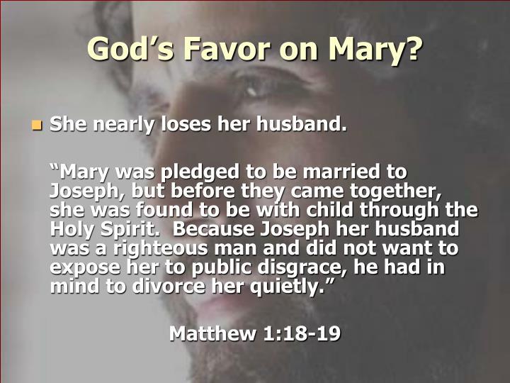 God's Favor on Mary?