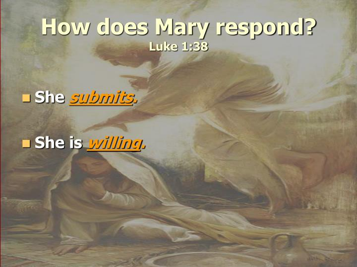 How does Mary respond?