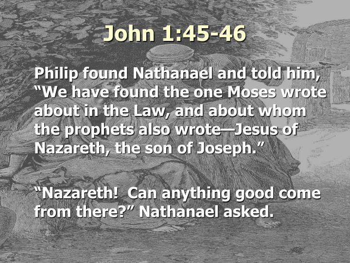 John 1:45-46
