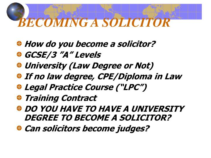 BECOMING A SOLICITOR