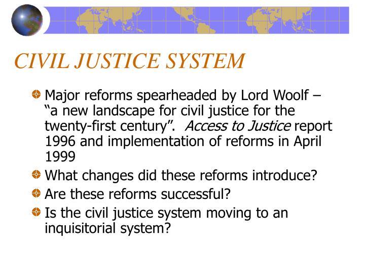 CIVIL JUSTICE SYSTEM