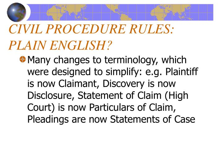 CIVIL PROCEDURE RULES: PLAIN ENGLISH?