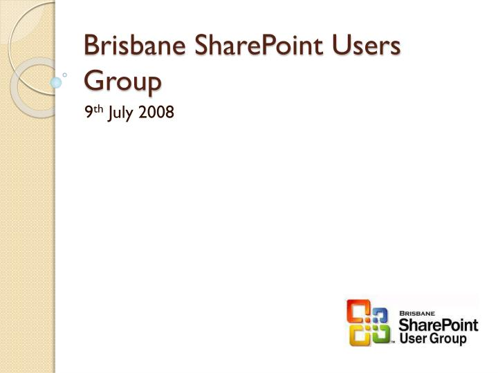 Brisbane sharepoint users group