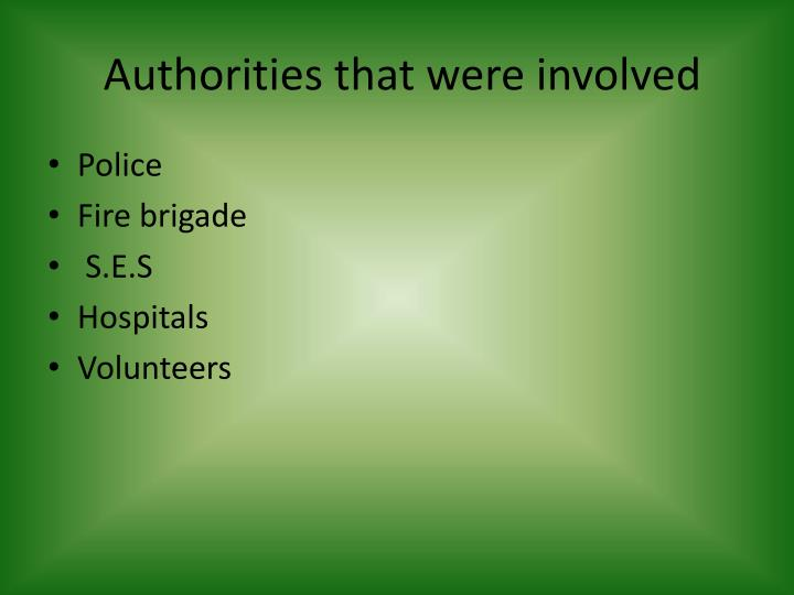 Authorities that were involved