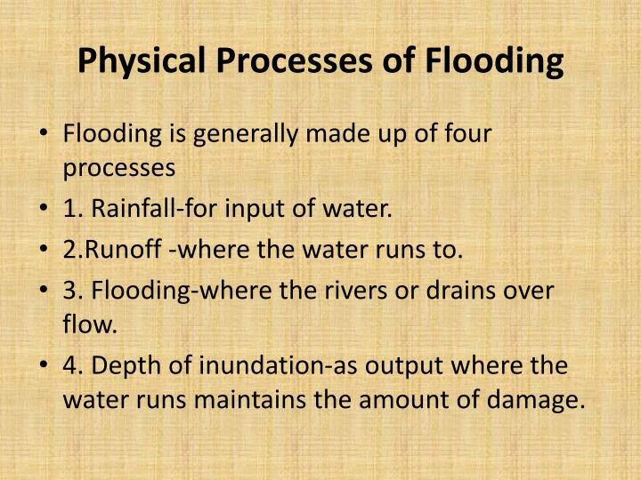 Physical Processes of Flooding