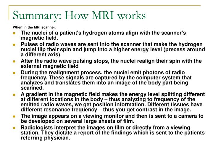Summary: How MRI works
