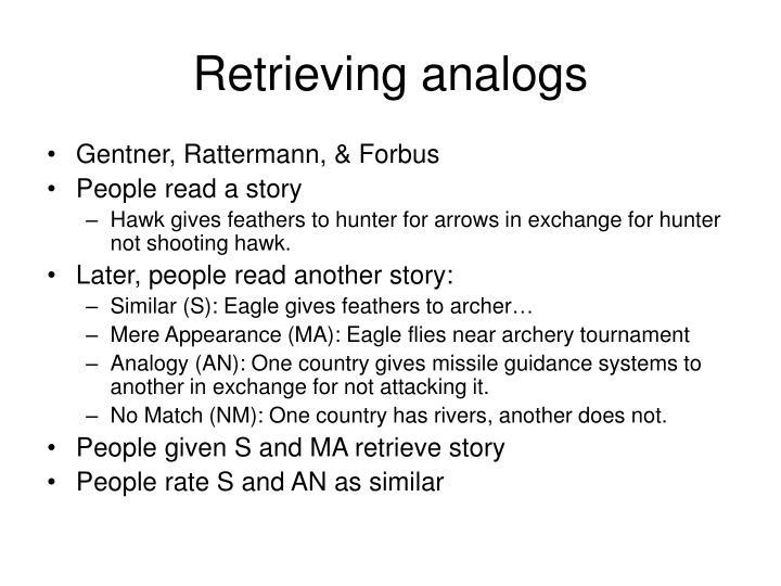 Retrieving analogs