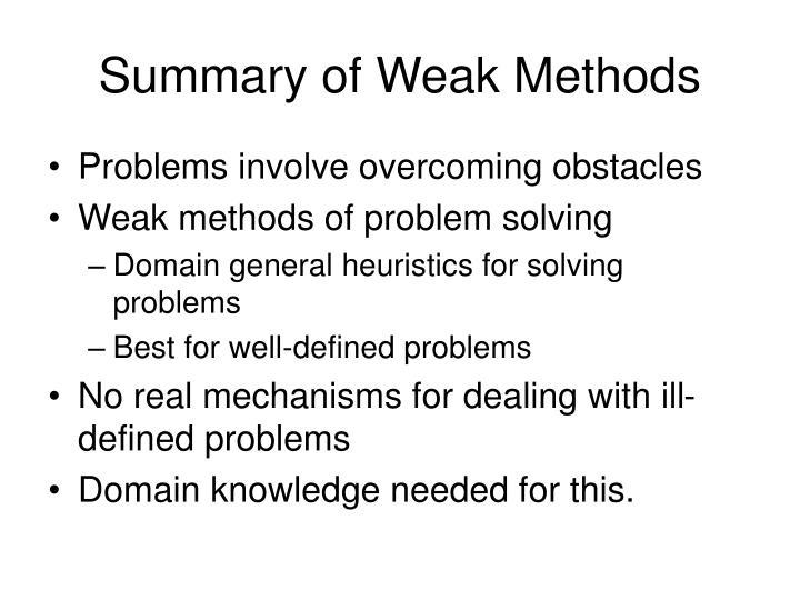 Summary of Weak Methods