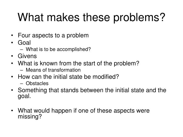 What makes these problems
