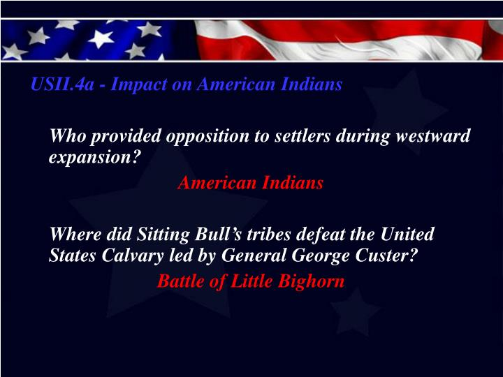 USII.4a - Impact on American Indians