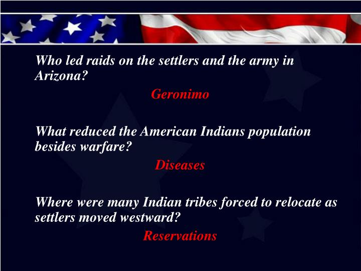 Who led raids on the settlers and the army in Arizona?