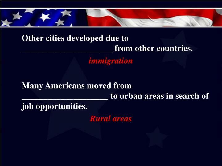 Other cities developed due to _____________________ from other countries.