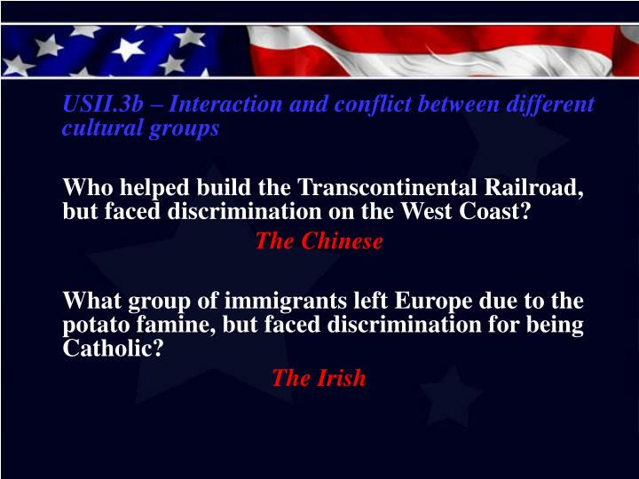 USII.3b – Interaction and conflict between different cultural groups