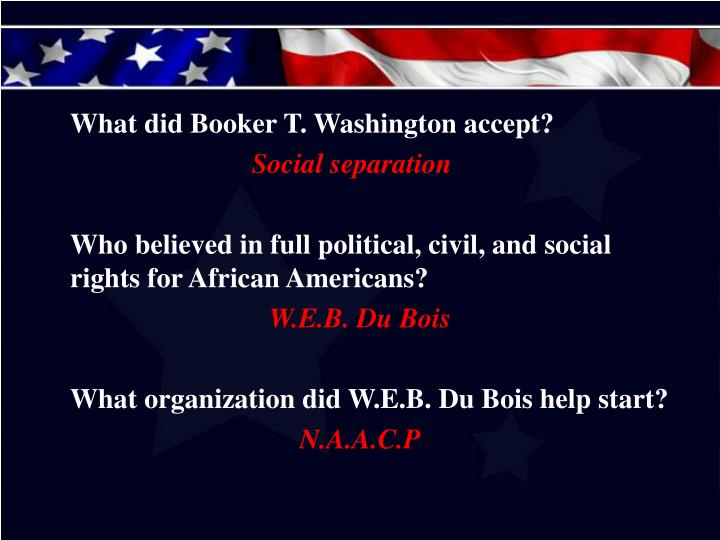 What did Booker T. Washington accept?