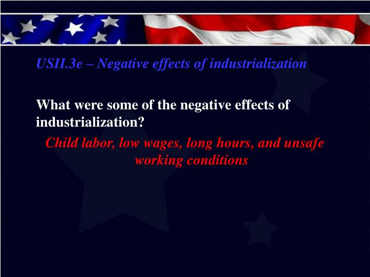 USII.3e – Negative effects of industrialization