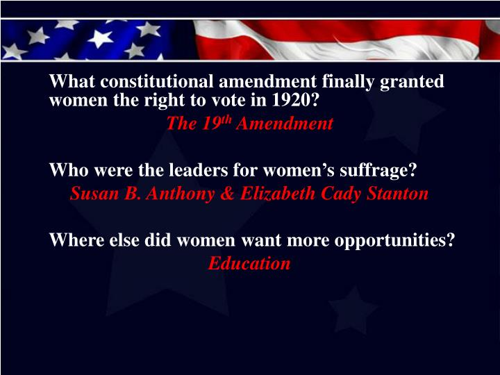 What constitutional amendment finally granted women the right to vote in 1920?