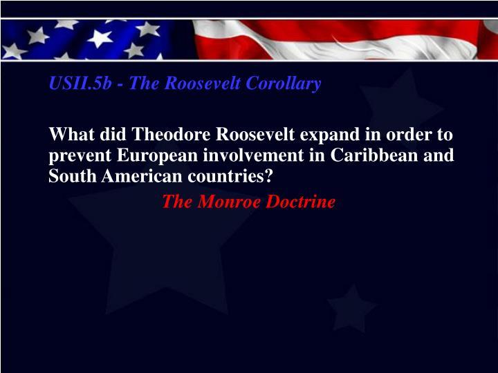 USII.5b - The Roosevelt Corollary