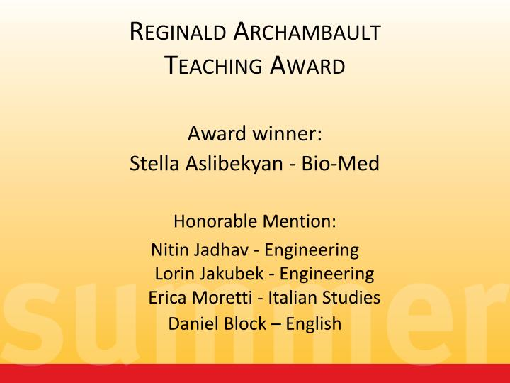 Reginald archambault teaching award