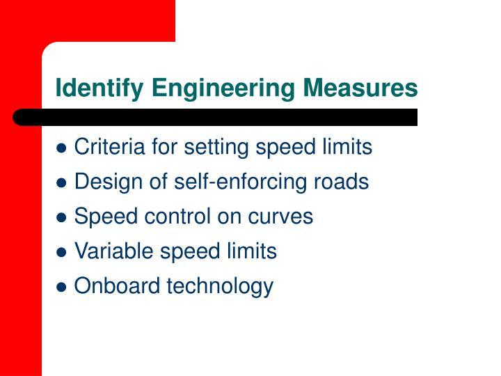 Identify Engineering Measures