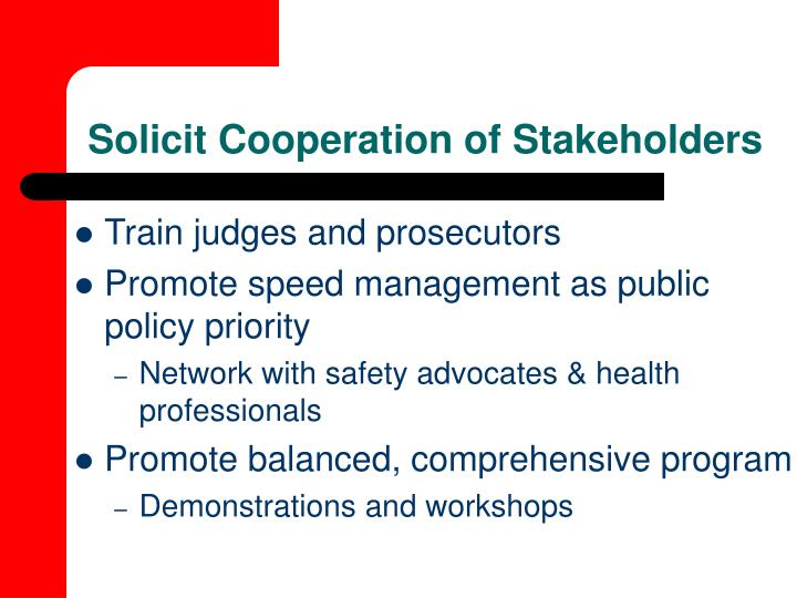 Solicit Cooperation of Stakeholders
