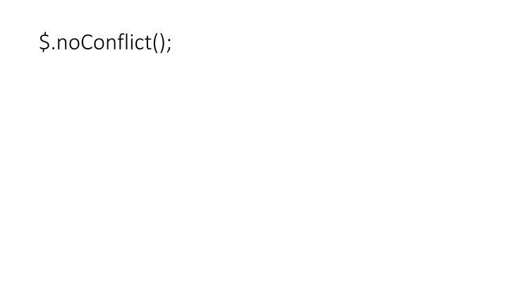 $.noConflict();