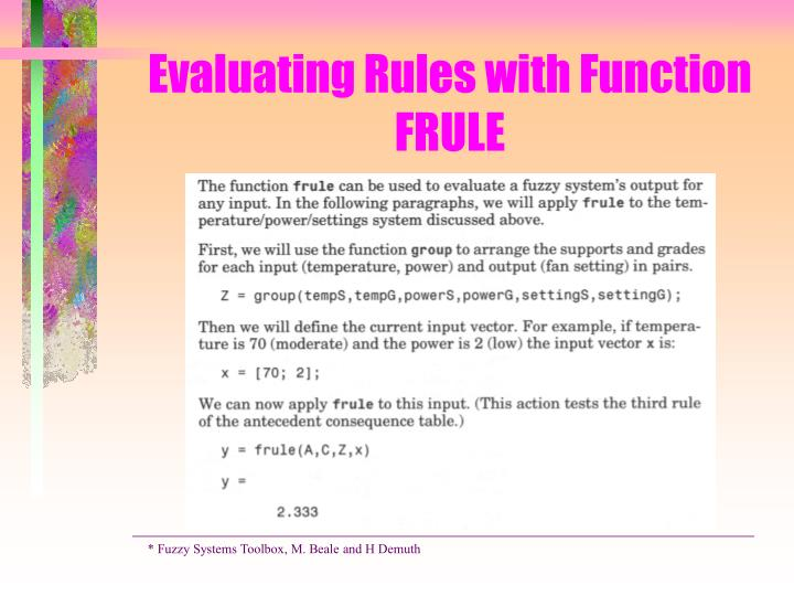 Evaluating Rules with Function FRULE
