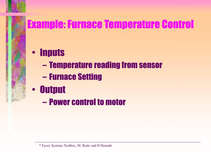 Example: Furnace Temperature Control