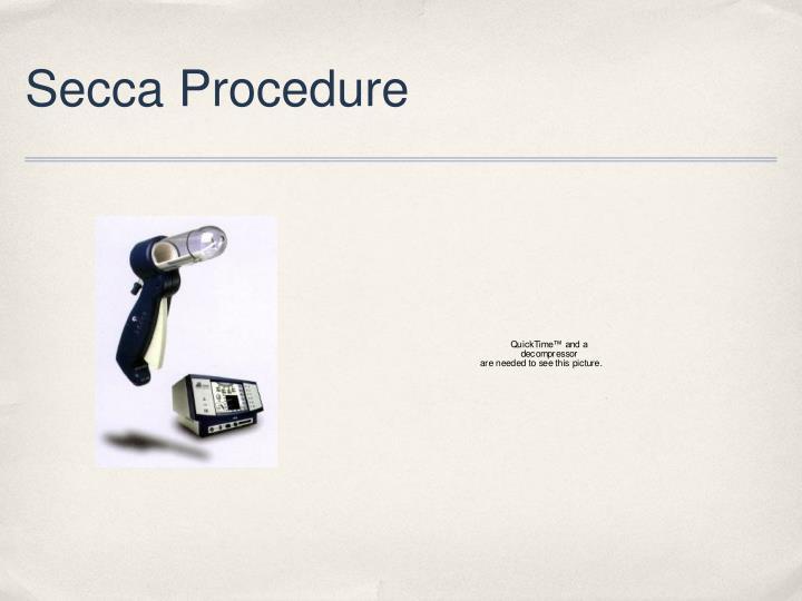 Secca Procedure