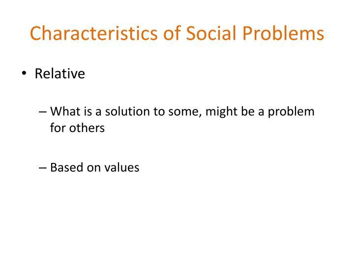 Characteristics of Social Problems