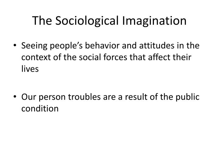 The sociological imagination1