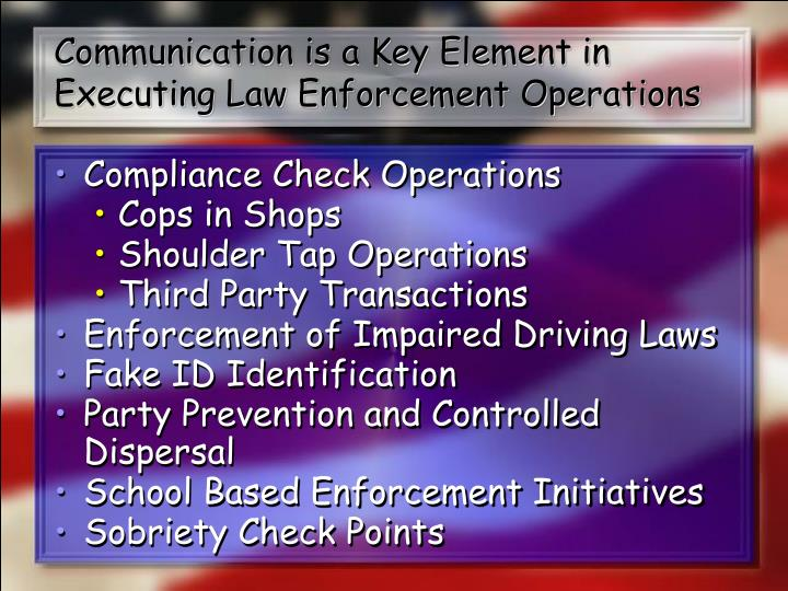 Communication is a Key Element in Executing Law Enforcement Operations