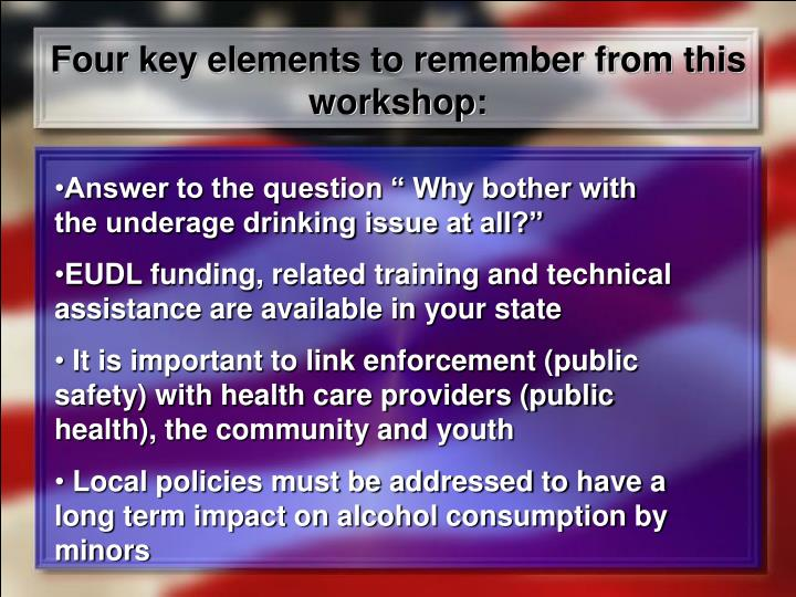Four key elements to remember from this workshop: