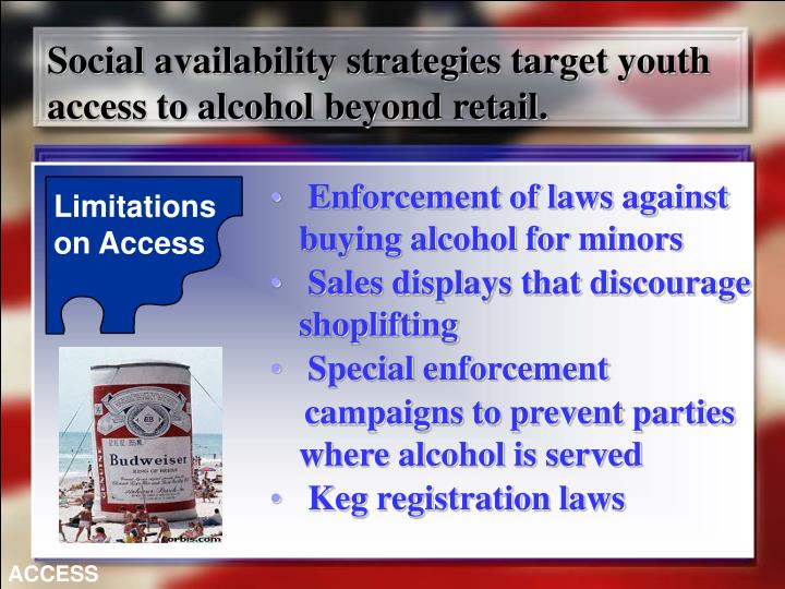 Social availability strategies target youth access to alcohol beyond retail.
