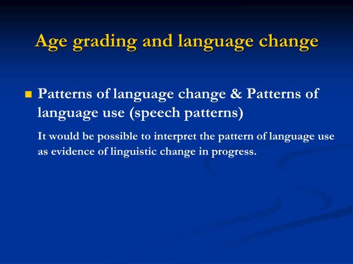 Age grading and language change