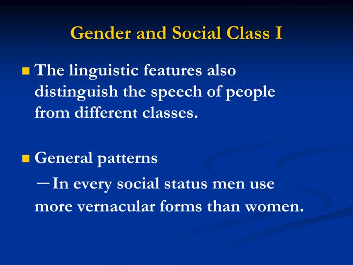 Gender and Social Class I