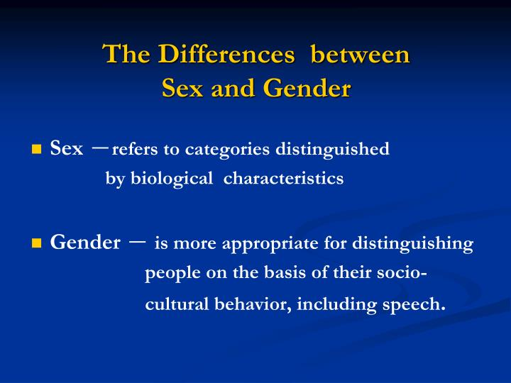 The differences between sex and gender