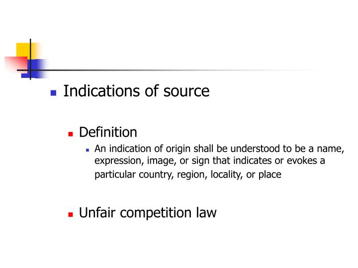 Indications of source