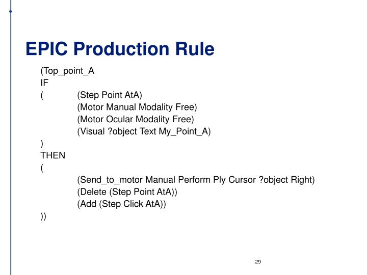 EPIC Production Rule