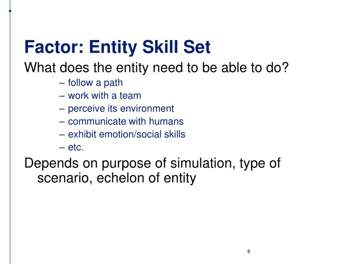 Factor: Entity Skill Set
