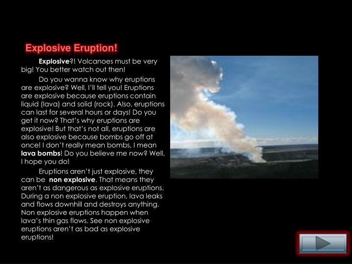 Explosive Eruption!