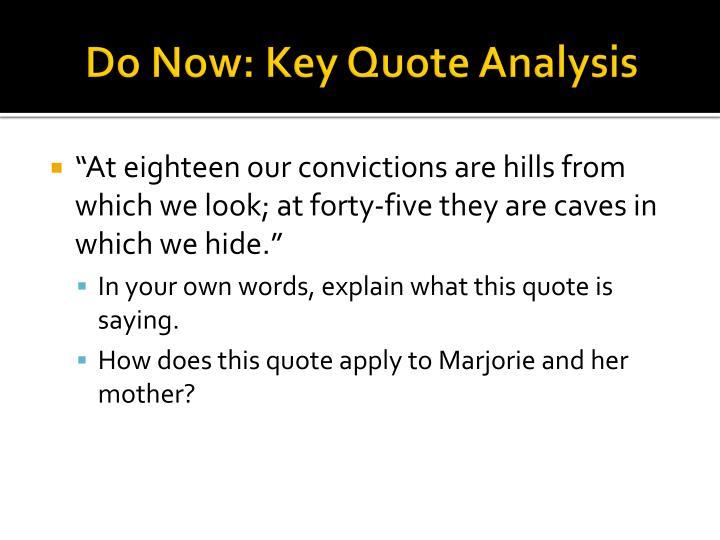 Do Now: Key Quote Analysis