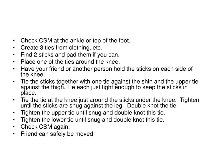 Check CSM at the ankle or top of the foot.