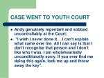 case went to youth court